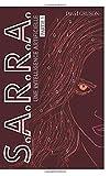 S.A.R.R.A.: PARTIE 1 Une intelligence artificielle