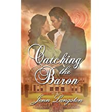 Catching the Baron (PERFECT SERIES COMPANION Book Book 1)