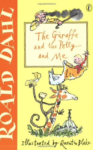 Book cover for The Giraffe and the Pelly and Me