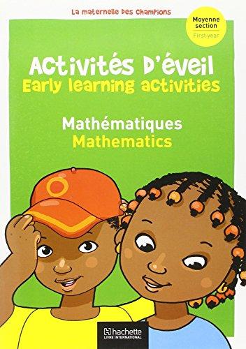 Activites d'Éveil et de Mathematiques (Bilingue) Maternelle Moyenne Section