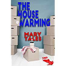 The House Warming (The Gang Book 7)