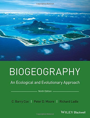 Biogeography: An Ecological and Evolutionary Approach by Barry Cox (2016-05-27)