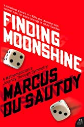 Finding Moonshine: A Mathematician's Journey Through Symmetry (Text Only)