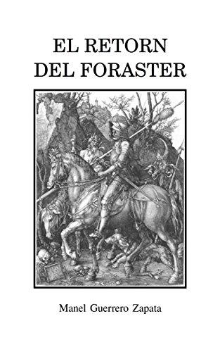 El retorn del foraster (Catalan Edition) por Manel Guerrero Zapata