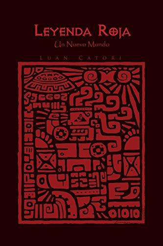 Descargar libros electrónicos en línea Leyenda Roja: Un Nuevo Mundo B0135EX4I2 PDF