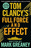 Tom Clancy's Full Force and Effect (Jack Ryan Book 10)