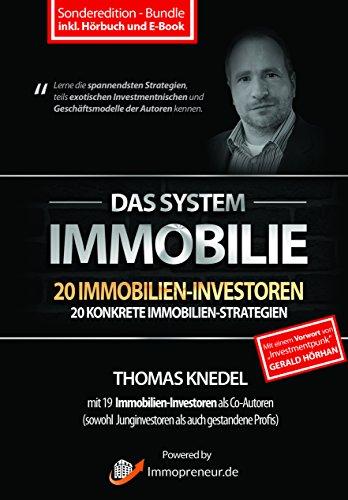 Produktbild Das System Immobilie - 20 Immobilien-Investoren,  20 konkrete Immobilien-Strategien (inkl. Hörbuch und E-Book)