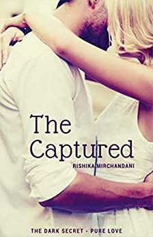 The Captured by [Mirchandani, Rishika]