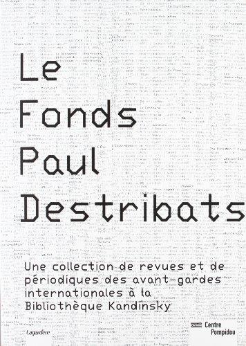 Le Fonds Paul Destribats par Didier Schulmann