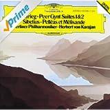 Grieg: Peer Gynt Suites / Sibelius: Pelléas et Mélisande