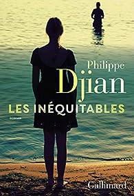 Les Inéquitables par Philippe Djian