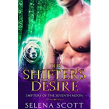 The Shifter's Desire (Shifters of the Seventh Moon Book 4)