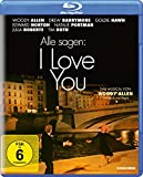 Alle sagen: I Love You [Blu-ray]