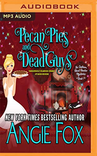 Pecan Pies and Dead Guys (Southern Ghost Hunter Mysteries, Band 7)