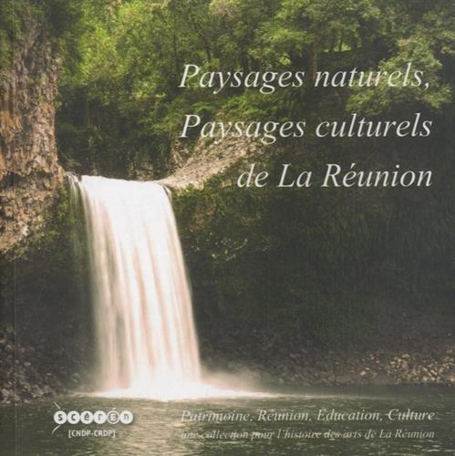 Paysages naturels, paysages culturels de La Réunion (1DVD)