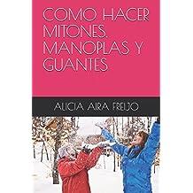 COMO HACER MITONES, MANOPLAS Y GUANTES