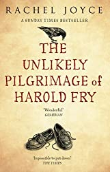 The Unlikely Pilgrimage Of Harold Fry by Rachel Joyce (2013-01-02)