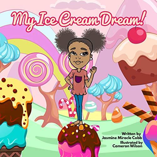 My Ice Cream Dream (English Edition)