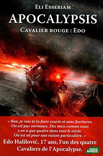 Apocalypsis : Cavalier rouge : Edo par Eli Esseriam