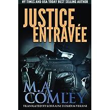 Justice Entravée