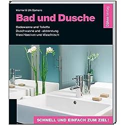 Bad und Dusche: Badewanne und Toilette - Duschwanne und -abtrennung - Waschbecken und Waschtisch
