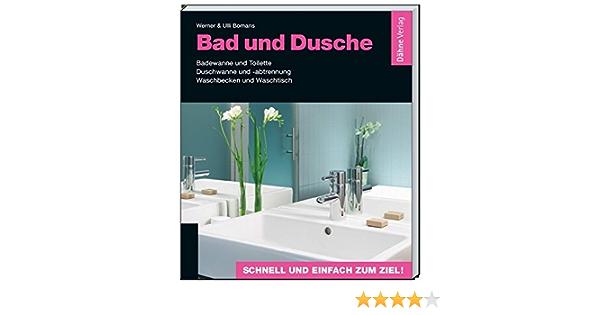 Bad Und Dusche Badewanne Und Toilette Duschwanne Und Abtrennung Waschbecken Und Waschtisch Amazon De Werner Bomans Ulli Bomans Bucher