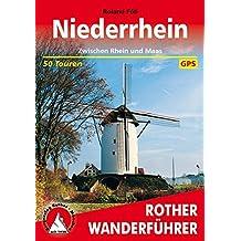 Niederrhein: Zwischen Rhein und Maas. 50 Touren. Mit GPS-Daten. (Rother Wanderführer)