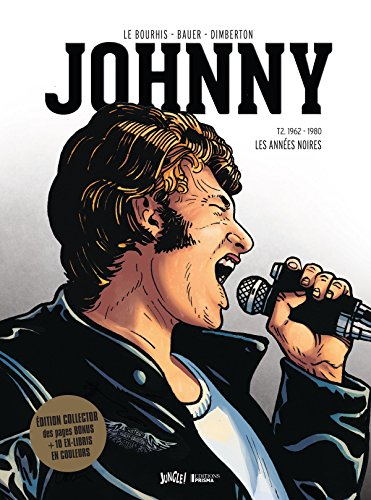 Bio Johnny Hallyday : Tome 2 collector