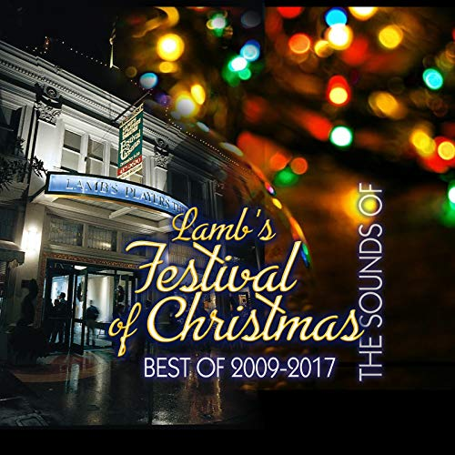 The Sound of Lamb's Festival of Christmas, Best of 2009-2017