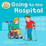 Going to the Hospital (First Experiences with Biff, Chip & Kipper)