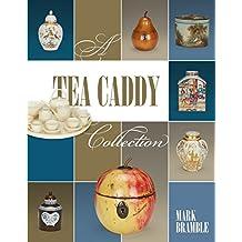 A Tea Caddy Collection
