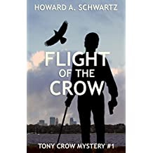 Flight of the Crow: A Tony Crow private detective mystery (Tony Crow private investigator mystery series Book 1) (English Edition)