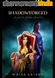 Shadowforged (Light & Shadow series Book 2) (English Edition)