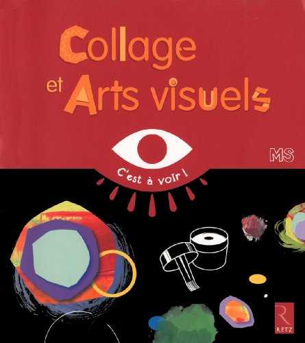 Collages et arts visuels