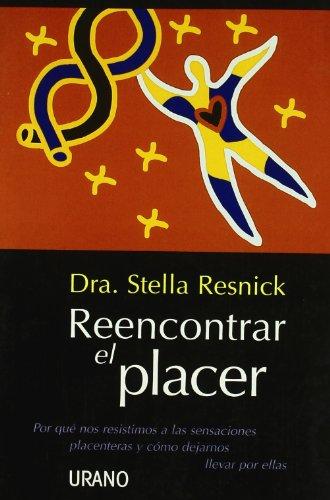 Reencontrar El Placer par Stella Resnick