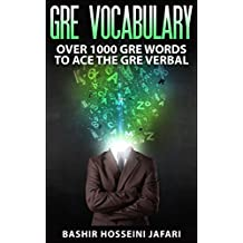 GRE VOCABULARY: Over 1000 GRE Words To Ace The GRE Verbal (English Edition)