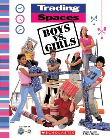 trading-spaces-boys-vs-girls-by-sharon-lennon-2003-11-01