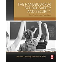 The Handbook for School Safety and Security: Best Practices and Procedures (English Edition)