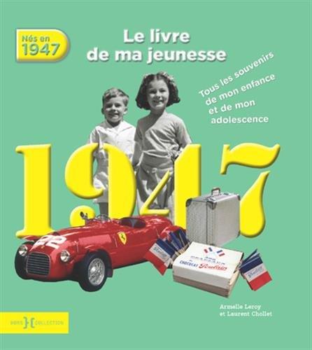 1947, Le Livre de ma jeunesse NE