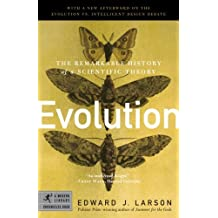 Evolution: The Remarkable History of a Scientific Theory (Modern Library Chronicles Series)
