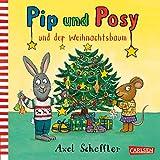 Pip und Posy und der Weihnachtsbaum