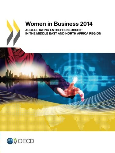 women-in-business-2014-accelerating-entrepreneurship-in-the-middle-east-and-north-africa-region