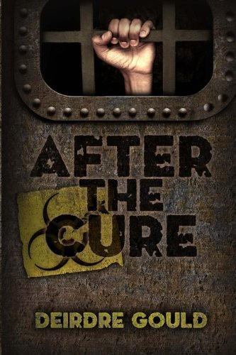 After the Cure by Deirdre Gould (2013-08-12)
