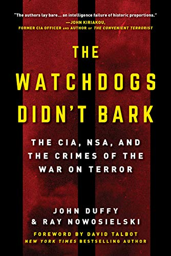 The Watchdogs Didn't Bark: How the NSA Failed to Protect America from the 9/11 Attacks
