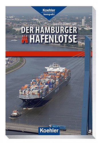 Der Hamburger Hafenlotse