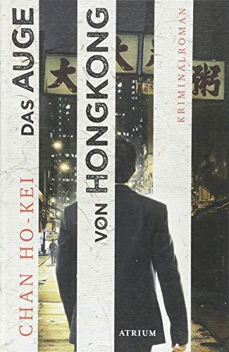 Buchseite und Rezensionen zu 'Das Auge von Hongkong' von Chan Ho-kei