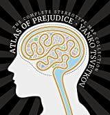 Atlas of Prejudice: The Complete Stereotype Map Collection by Yanko Tsvetkov (2016-11-10)