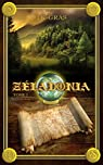 Zéladonia, tome 1 : Voyage en Terramont par Gras