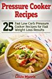The book The Pressure Cooker Recipes: 25 Fast Low Carb Pressure Cooker Recipes for Fast Weight Loss Results is great book to change your lifestyle into a healthy one. You will love the taste of each recipe made from pressure cooker and it will give y...
