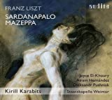 Liszt: Sardanapalo - Mazeppa -
